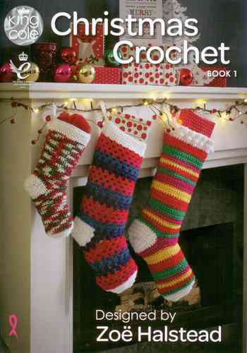 King Cole Christmas Crochet Book 1 by Zoe Halstead