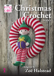 King Cole Christmas Crochet Book 4 by Zoe Halstead